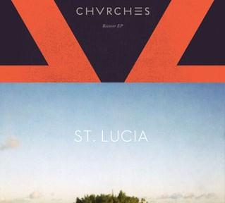 CHVRCHES-ST-LUCIA-REMIX
