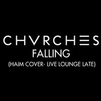 CHVRCHES-Haim-Falling-Cover