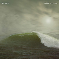 "[SHOW/SONG ALERT:] ""Lost at Sea"" by TAXES (Bottom of the Hill TONIGHT)"